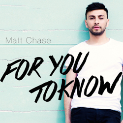 Matt Chase For You To Know(Radio Version) Cover